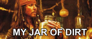 Jack Sparrow Quotes Jar of Dirt Jack Sparrow Jar of Dirt