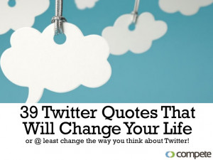 39 Twitter Quotes That Will Change Your Life