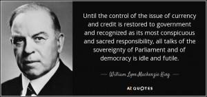 William Lyon Mackenzie King Quotes