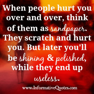 If someone hurts you over and over, it's time to cut the ties with ...