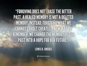 Forgiving the Past Quotes