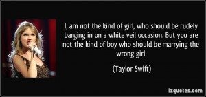 am not the kind of girl, who should be rudely barging in on a white ...