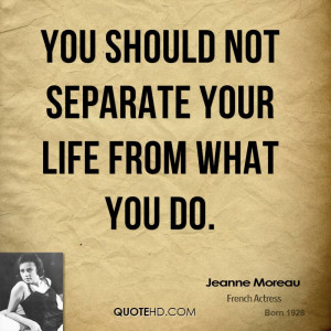 Jeanne Moreau Quotes