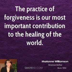 Marianne Williamson Forgiveness Quotes