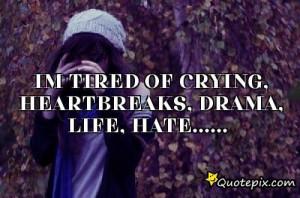 Tired Drama Quotes Treeics The