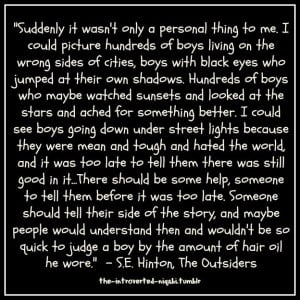 the Outsiders, book quote. There's a part of me that wants to reach ...