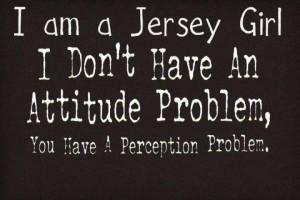 Jersey girl. Pretty much.