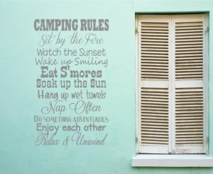 ... Sit By The Fire Watch The Sunset Wake Up Smiling - Camping Quotes