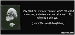 Cold Hearted Quotes Similar quotes. every heart