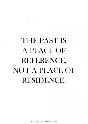 The past...