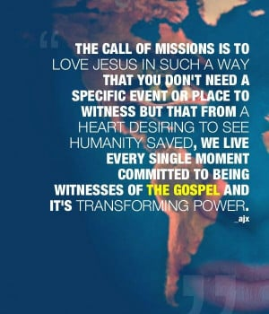 Lifestyle of missions.