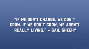 Famous Quotes About Change Gail sheehy quote