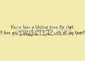 From The Start I Love You Daughter With All My Heart Daughter Quote