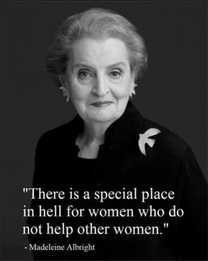 ... quotes woman madeleine albright truths special places people women