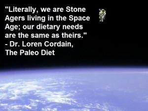 Loren Cordain quote - http://www.dietdabbler.com/?p=1028