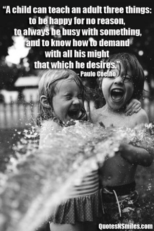 what-a-child-can-teach-about-being-happy-be-happy-picture-quote.jpg