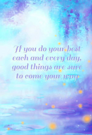 do-the-very-best-you-can-at-everything-life-quotes-sayings-pictures ...