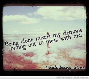 hate being alone quotes