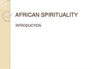 African spirituality introduction (2)