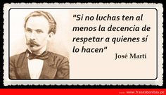 Frase celebre de Jose Martí | Frases Bonitas | Imagenes de Amor ...