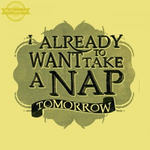 Typography-Shirt-Sayings.I-Already-Want-To-Take-A-Nap-CitrusYellow ...