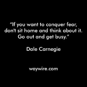 Dale Carnegie quote on fear.