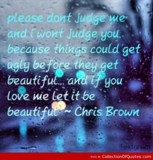 pin quotes lyrics chris brown chrisbrown cute love dont judge ...