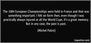 The 1984 European Championships were held in France and that was ...