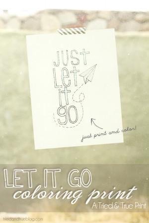 Just let it go. Deze is extra leuk, omdat het een soort kleurplaat is ...