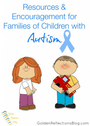 Resources & Encouragement for Families of Children with Autism | www ...