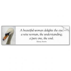 Bumper Sticker - White Macro Swan famous quote
