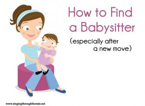 How to Find a Babysitter (Especially After a New Move)