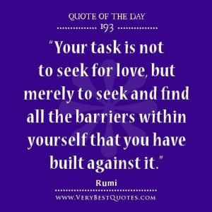 Love quote of the day seek for love quotes rumi quotes