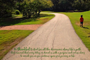 Be thankful to God for diversions quote