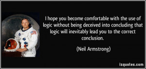 you become comfortable with the use of logic without being deceived ...
