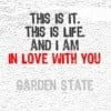 Garden State Garden State Quotes