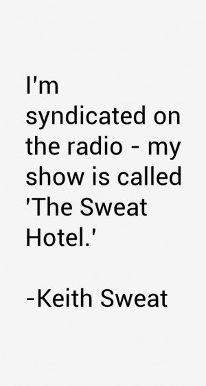 Keith Sweat Quotes & Sayings