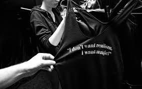 quotes realism magic