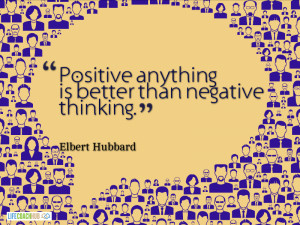 Positive Anything Is Better Than Negative Thinking