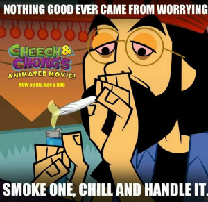 Intelligent thoughts and quotes. Tommy Chong.