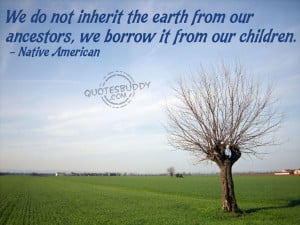 Environment quotes, save the environment quotes