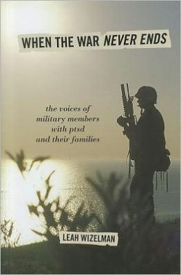 ... Ends: The Voices of Military Members with PTSD and Their Families