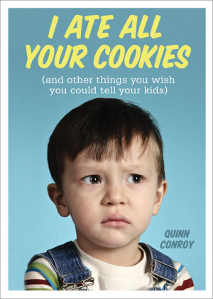 Ate All Your Cookies – Laugh Therapy for Parents