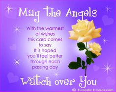 May Angels Watch Over You Poem | ... Better You'll Feel Better ...