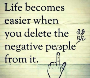 Toxic people be gone....