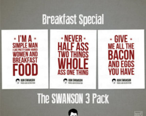 ... bacon & eggs, never half-ass, Parks and Recreation motivational quotes