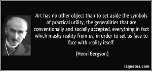 More Henri Bergson Quotes