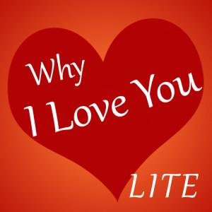 Why I Love You Lite