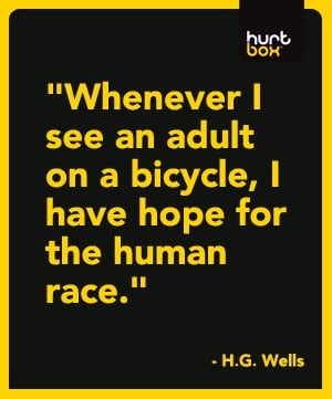 Motivational Quote by HG Wells #bicycle