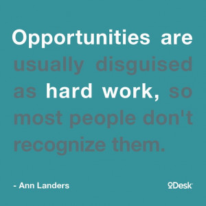 ... as hard work, so most people don't recognize them.